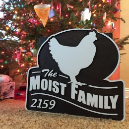Finished Moist Family Sign